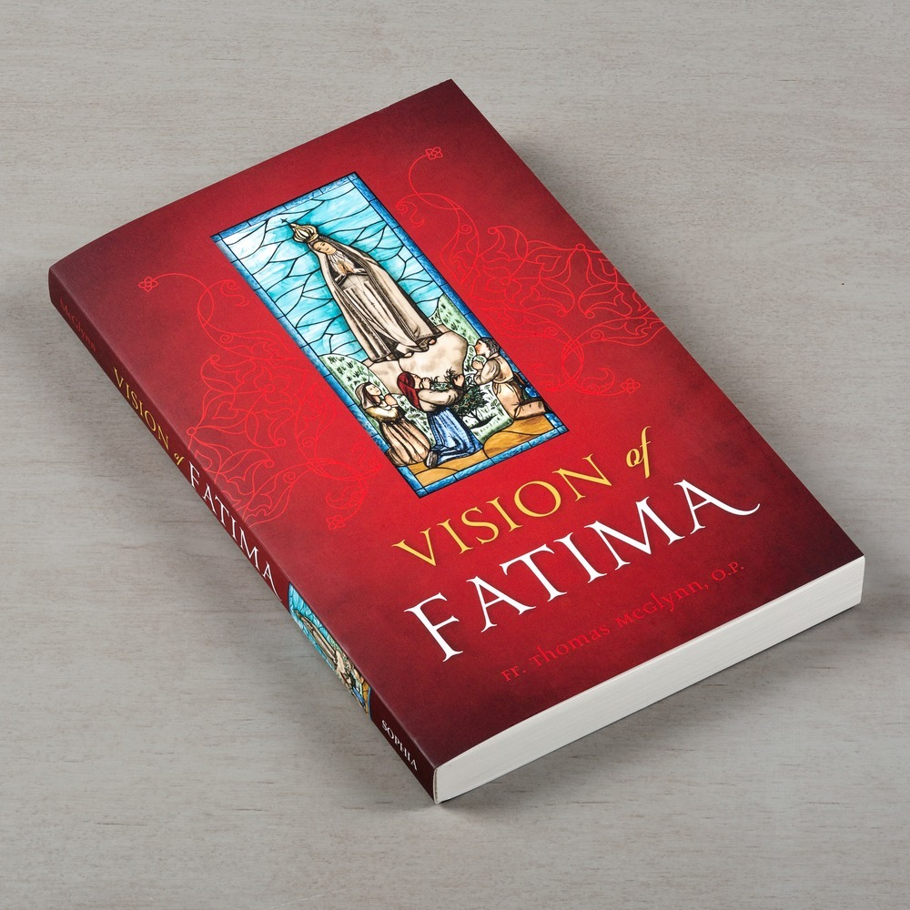 Read an excerpt of Vision of Fatima by Fr. Thomas McGlynn, O.P.