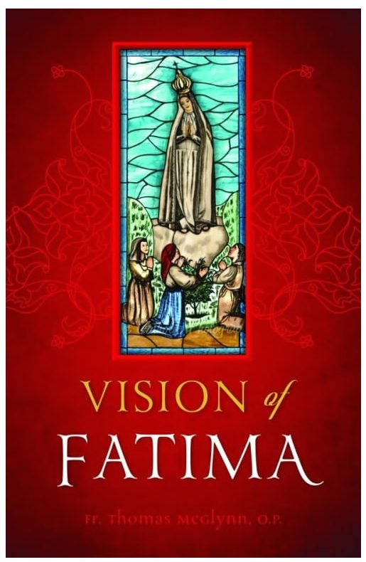Read an excerpt of Vision of Fatima by Fr. Thomas McGlynn, O.P., the man who crafted the Our Lady of Fatima statue under the direction of Sr. Lucia