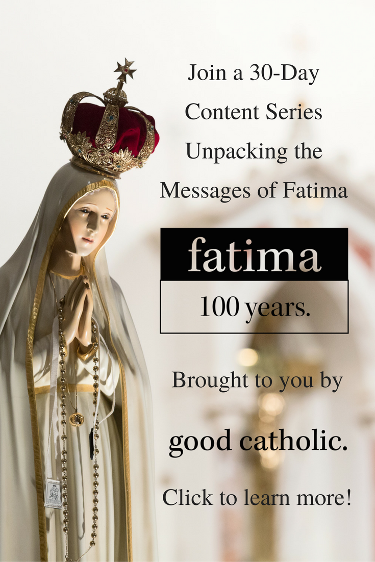 Join a 30-Day Content Series Unpacking the Messages of Fatima