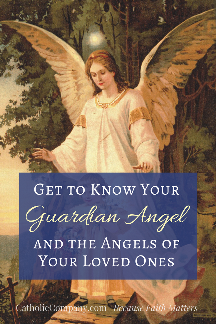 Get to Know Your Guardian Angel and the Angels of Your Loved Ones