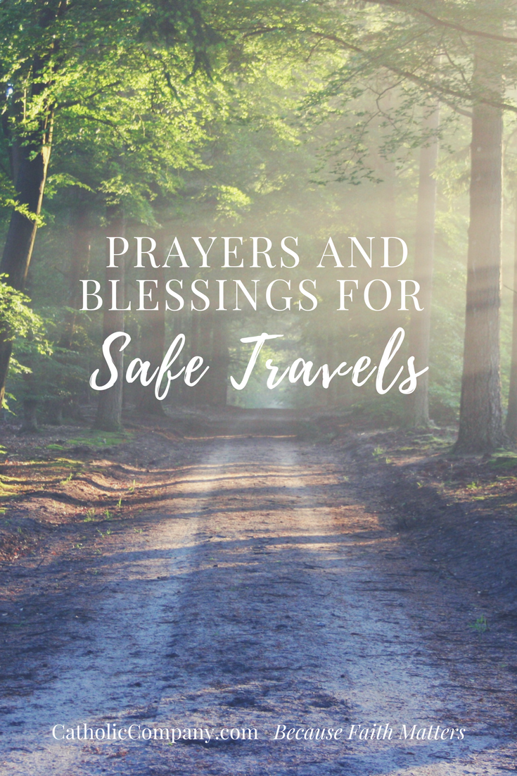 Prayers & Blessings for Safe Travels | GetFed | The ...