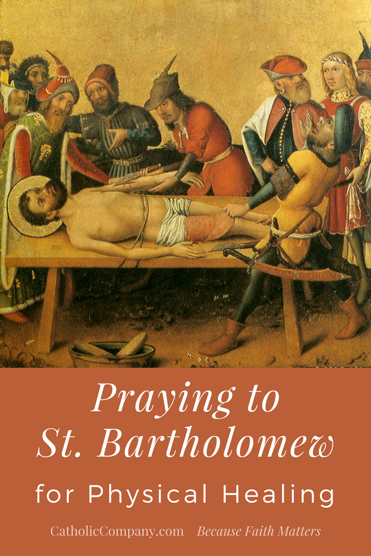 Praying to St  Bartholomew for Physical Healing | GetFed | The