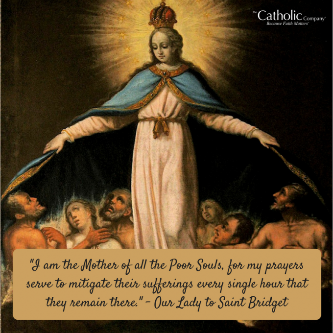 Mary is the Mother of all souls