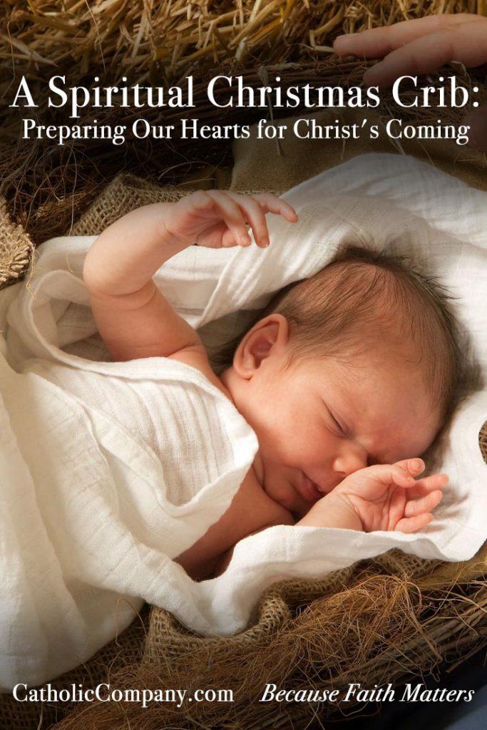 Prepare your heart for Christmas with the Spiritual Christmas Crib