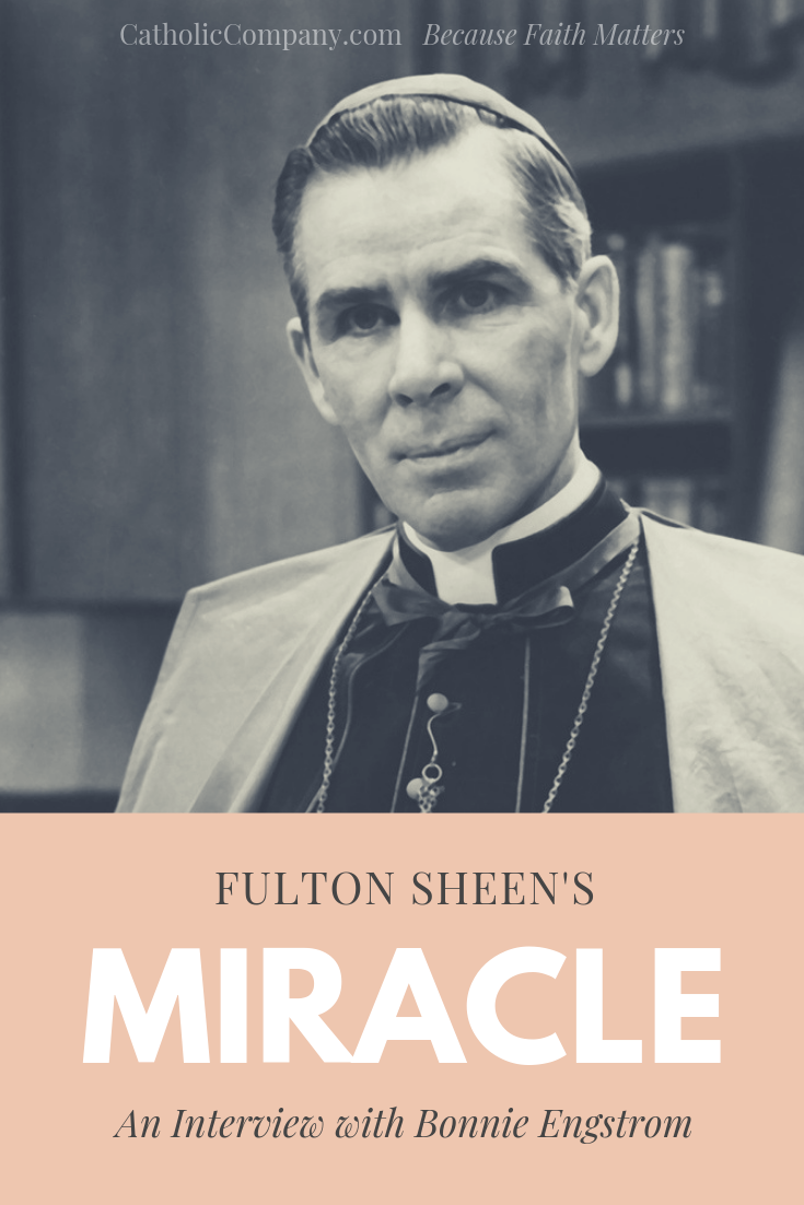 We eagerly anticipate the beatification of Archbishop Fulton Sheen! Learn about the miracle that made this step possible.